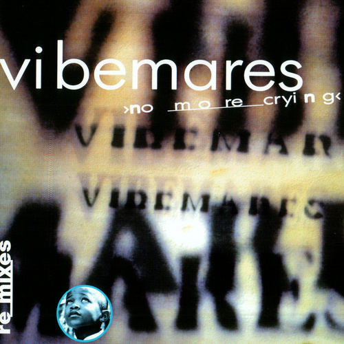 Play & Download No More Crying by Vibemares | Napster