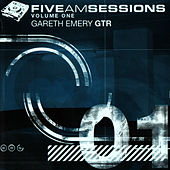 Play & Download The Five AM Sessions Volume 1 by Gareth Emery | Napster