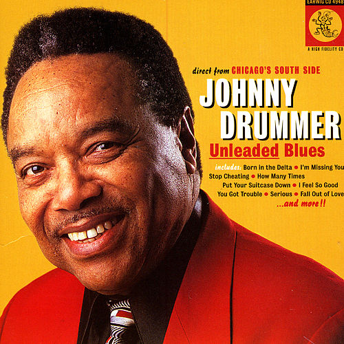 Unleaded Blues by Johnny Drummer