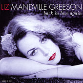 Play & Download Back In Love Again by Liz Mandville Greeson | Napster