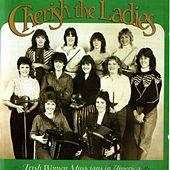 Play & Download Irish Women Musicians In America by Cherish the Ladies   Napster