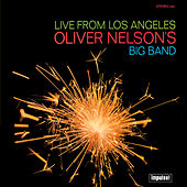 Live From Los Angeles by Oliver Nelson