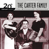 20th Century Masters - The Best Of The Carter Family by The Carter Family