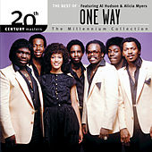 Play & Download The Best Of One Way Featuring Al Hudson & Alicia Myers 20th Century Masters The Millennium Collection by One Way | Napster