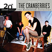 Play & Download The Best Of The Cranberries 20th Century Masters The Millennium Collection by The Cranberries | Napster
