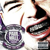 The Peoples Champ - Screwed & Chopped by Paul Wall