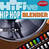 Play & Download Hi-Five: Hip Hop Blender by Various Artists | Napster