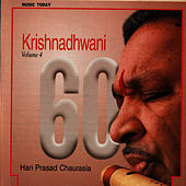 Krishnadhwani - Volume 4 by Pandit Hariprasad Chaurasia