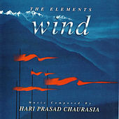 The Elements - Wind by Pandit Hariprasad Chaurasia