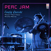 Play & Download Perc Jam by Taufiq Qureshi | Napster