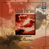 Play & Download Music For Soul by Vishwa Mohan Bhatt | Napster