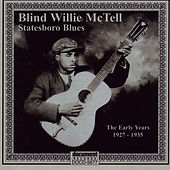 Statesboro Blues - The Early Years 1927-1935 by Blind Willie McTell