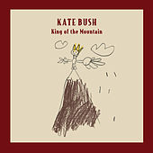 King Of The Mountain by Kate Bush