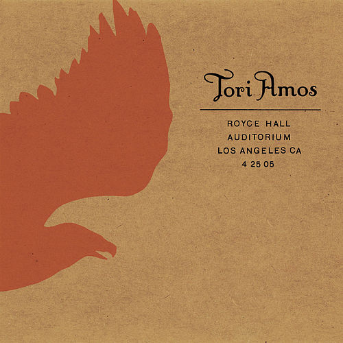 Play & Download Royce Hall Auditorium, Los Angeles, Ca 4/25/05 by Tori Amos | Napster