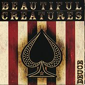 Deuce by Beautiful Creatures