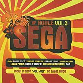 Roulé sega, vol. 3 by Various Artists