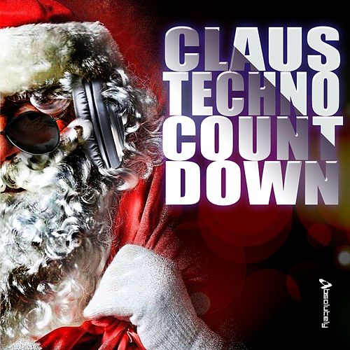 Play & Download Claus Techno Countdown by Various Artists | Napster