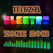 Play & Download Ibiza Electro Zone 2013 by Various Artists | Napster