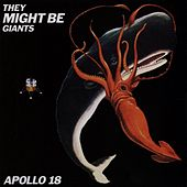 Apollo 18 by They Might Be Giants
