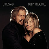 Play & Download Guilty Pleasures by Barbra Streisand | Napster