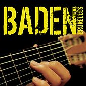 Play & Download Baden Live A Bruxelles by Baden Powell | Napster