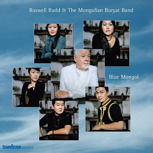 Blue Mongol by Roswell Rudd