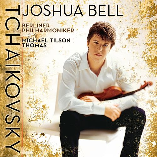 Play & Download Tchaikovsky: Violin Concerto, Op. 35 by Joshua Bell | Napster
