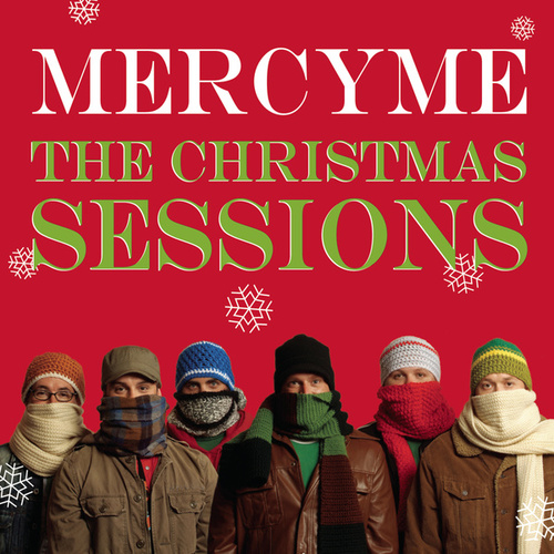 The Christmas Sessions by MercyMe