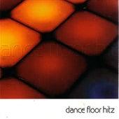 Dance Floor Hitz by Various Artists