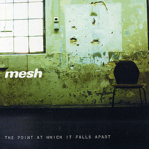 Play & Download The Point At Which It Falls Apart by MESH | Napster