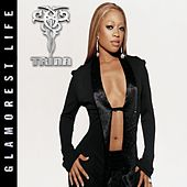 Play & Download The Glamorest Life by Trina | Napster