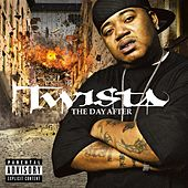 Play & Download The Day After by Twista | Napster