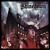 Play & Download Us And Them by Shinedown | Napster