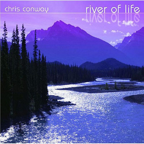 Play & Download River Of Life by Chris Conway | Napster