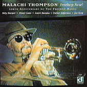 Freebop Now! The 20th Anniversary of The Freebop Band by Malachi Thompson