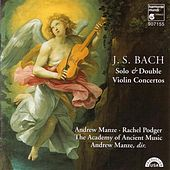 Play & Download J.S. Bach: Solo & Double Violin Concertos by Andrew Manze | Napster