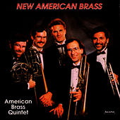 Play & Download New American Brass by The American Brass Quintet | Napster