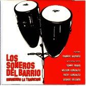 Play & Download Siguiendo La Tradicion by Soneros Del Barrio | Napster