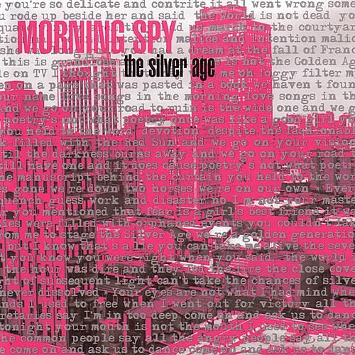 The Silver Age by Morning Spy