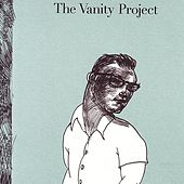 Play & Download The Vanity Project by The Vanity Project | Napster