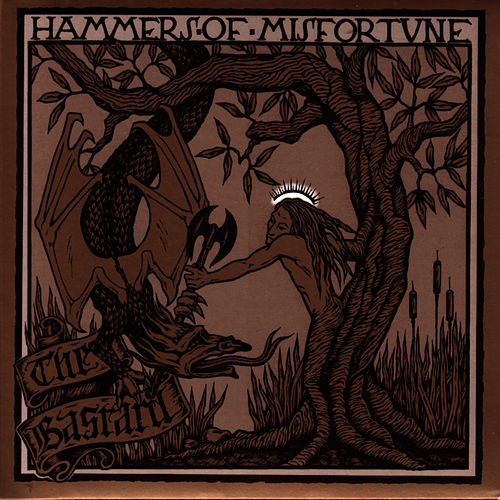 The Bastard by Hammers of Misfortune