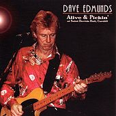 Alive & Pickin' by Dave Edmunds