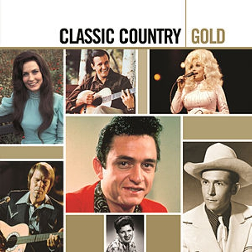 Play & Download Classic Country Gold by Various Artists | Napster