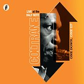 Play & Download One Down, One Up: Live At The Half Note by John Coltrane | Napster