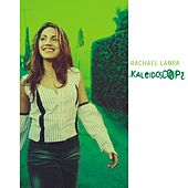Play & Download Kaleidoscope by Rachael Lampa | Napster