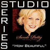 How Beautiful [Studio Series Performance Track] by Performance Track - Sandi Patty