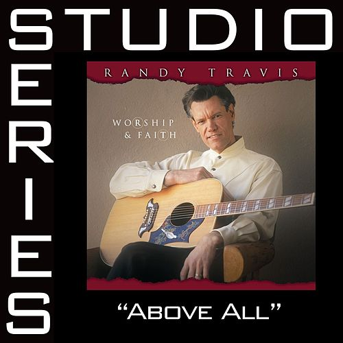 Above All [Studio Series Performance Track] by Randy Travis