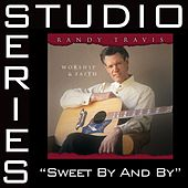 Sweet By And By [Studio Series Performance Track] by Randy Travis