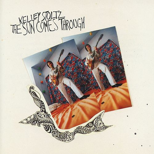 Play & Download Sun Comes Through, The by Kelley Stoltz | Napster