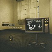 The Best Of Hanson Live And Electric by Hanson